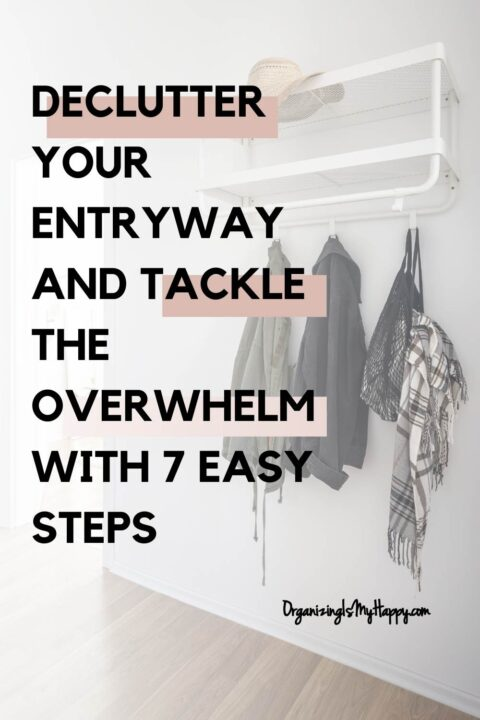 Declutter Your Entryway and Tackle the Overwhelm with 7 ...